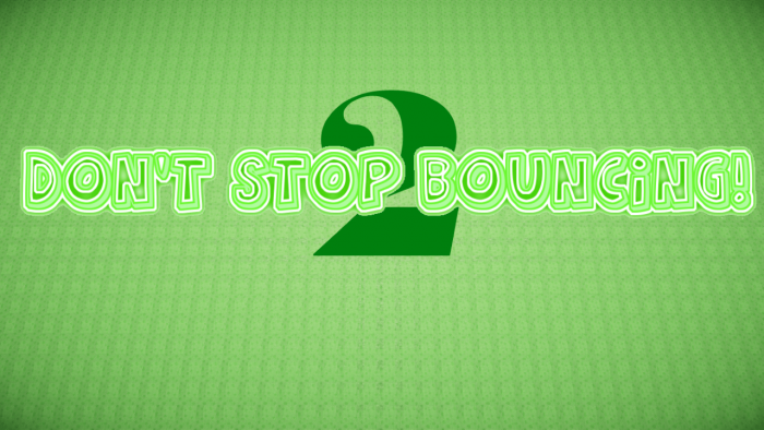 dont-stop-bouncing-mpa-1-700x394