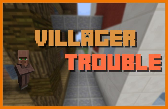 villager-trouble-map-1-700x455